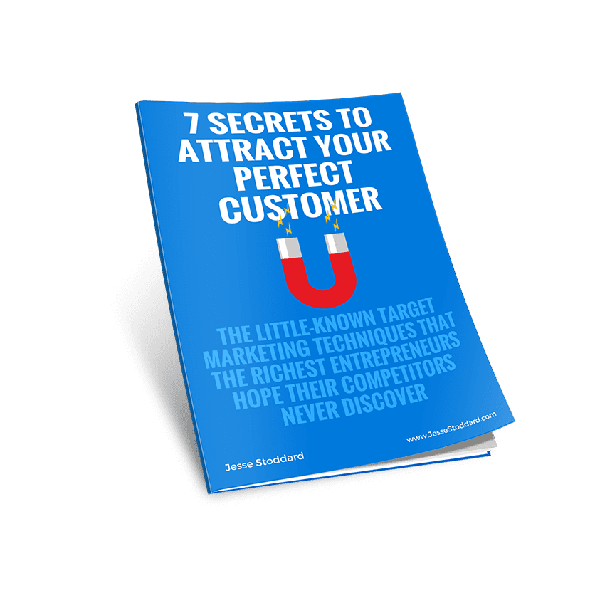 7 Secrets To Attract Your Perfect Customer